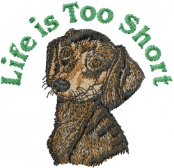 Life is Too Short embroidery design