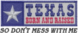 Texas Born embroidery design