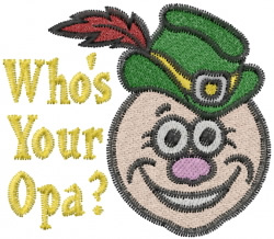 Your Opa embroidery design
