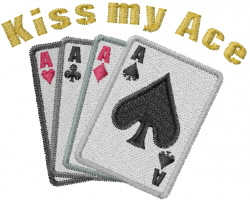 Kiss my Ace embroidery design