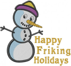 Happy Friking Holidays embroidery design