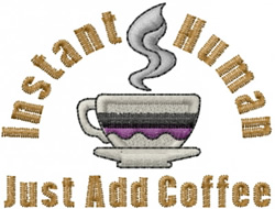 Instant Human Coffee embroidery design