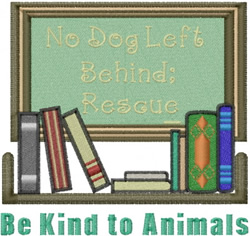 Dog Rescue design Be Kind to Animals embroidery design