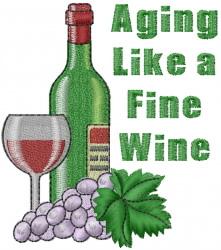Aging Like a Fine Wine embroidery design