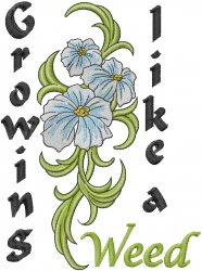 Growing Like A Weed embroidery design