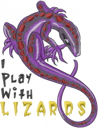 I Play With Lizards embroidery design