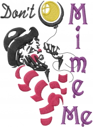 Dont Mime Me embroidery design