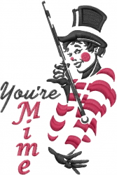 Youre Mime embroidery design