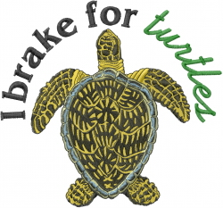 I Brake For Turtles embroidery design