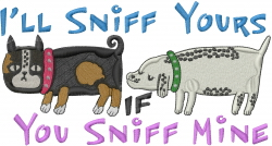 You Sniff Mine embroidery design
