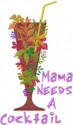 Mama Needs embroidery design