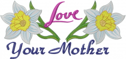 Love Your Mother embroidery design