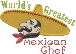 Greatest Mexican Chef embroidery design