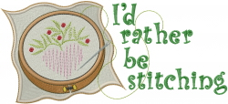 Rather be Stitching embroidery design