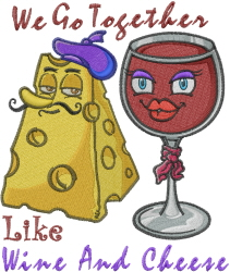 Like Wine And Cheese embroidery design