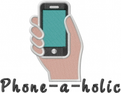 Phone-a-holic embroidery design