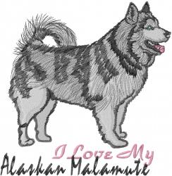 Love My Alaskan Malamute embroidery design