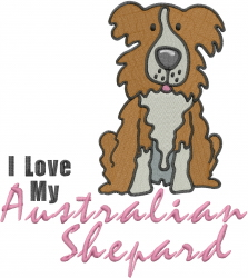 Love My Australian Shepard embroidery design
