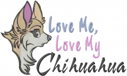 Love My Chihuahua embroidery design