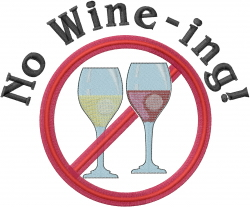 No Wine-ing embroidery design