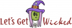 Lets Get Wicked embroidery design