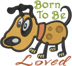 Born To Be Loved embroidery design