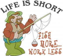 Fish More Work Less embroidery design