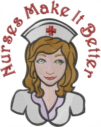 Nurses Make It Better embroidery design