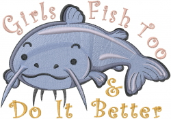 Catfish - Girls Fish Too embroidery design