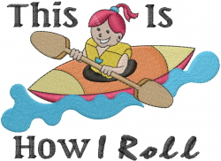Kayak - How I Roll embroidery design