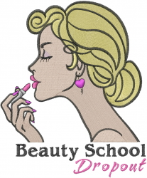 Beauty School Dropout embroidery design
