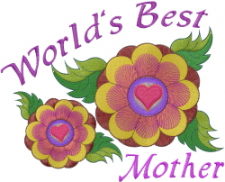 Worlds Best Mother Flowers embroidery design