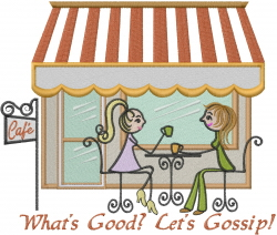 Whats Good? Lets Gossip! embroidery design