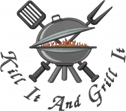 Kill It And Grill It embroidery design
