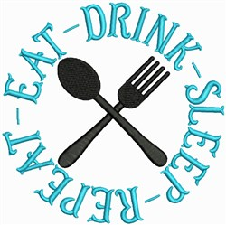 Eat Drink Sleep Repeat embroidery design