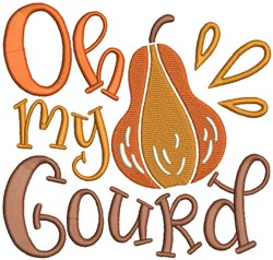 Thanksgiving - Oh My Gourd embroidery design