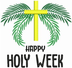 Happy Holy Week embroidery design