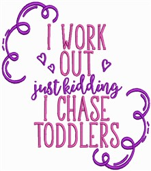 I Chase Toddlers embroidery design