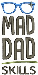 Mad Dad Skills embroidery design