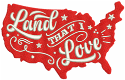 Land That I Love embroidery design