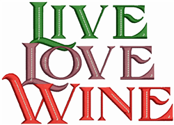 Live Love Wine embroidery design