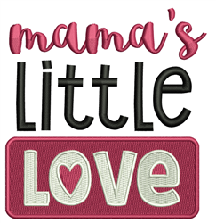 Mamas Little Love embroidery design