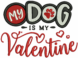 My Dog Is My Valentine embroidery design