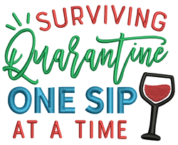 Quarantine - One sip at a time embroidery design