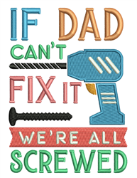 If Dad Cant Fix It embroidery design