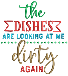 Dishes Looking Dirty embroidery design