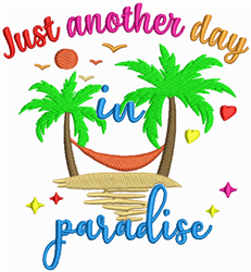 Another Day In Paradise embroidery design