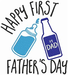 Happy First Fathers Day embroidery design