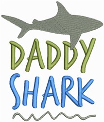 Daddy Shark embroidery design