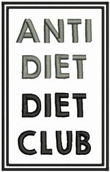 Anti Diet Club embroidery design